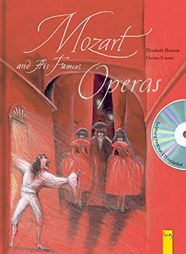 Mozart and His Famous Operas: A Picture Book