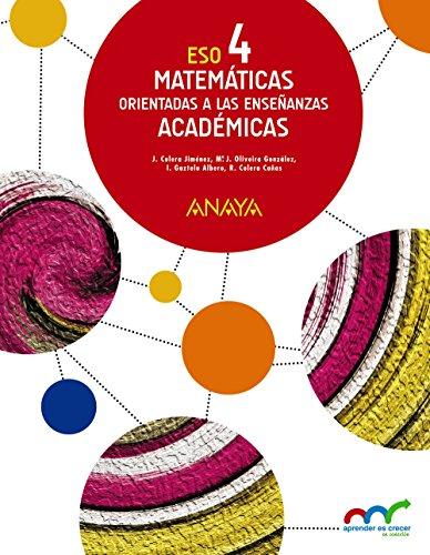 Matemáticas orientadas a las Enseñanzas Académicas 4. (Aprender es crecer en conexión) - 9788469810682 por José Colera Jiménez