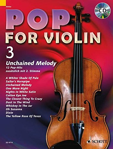 Pop for Violin: Unchained Melody. Band 3. 1-2 Violinen. Ausgabe mit CD. (3 Band Ds Rock)