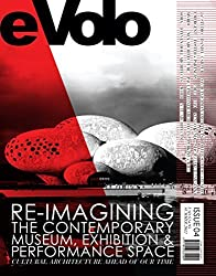 eVolo 04 (Summer 2012): Re-imagining the Contemporary Museum, Exhibition and Performance Space: Cultural Architecture Ahead of Our Time by Aiello, Carlo (2012) Paperback