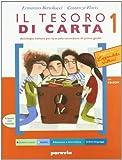 tesoro di carta. Antologia-Miti-Scrittura-Competenze. Per la Scuola media. Con CD Audio. Con CD-ROM: 1