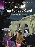 Du rififi au Pont du Gard : une enquête d'Aemilius   Coulon, Gérard. Auteur