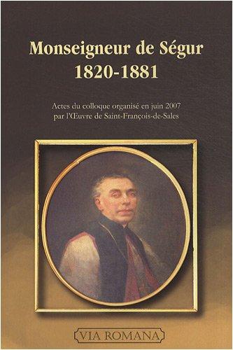 Monseigneur de Ségur (1820-1881)