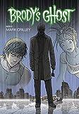 Brody's Ghost Volume 6