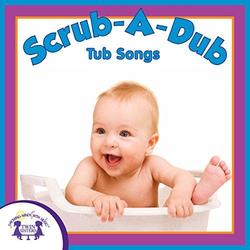 Scrub-A-Dub Tub Songs - Childs, Scrub
