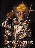 Bonifatius: Vom angelsächsischen Missionar zum Apostel der Deutschen -