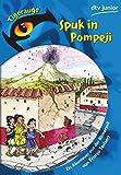 Spuk in Pompeji: Ein Abenteuer aus der Römerzeit - Franjo Terhart