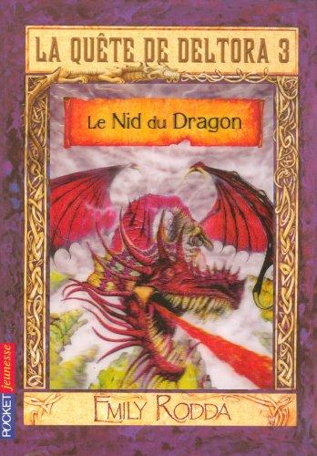 La quête de Deltora III - Le Nid du Dragon
