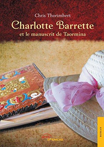 Charlotte Barrette et le manuscrit de Taormina (JE.LITTE.GALE) par Chris Thorimbert