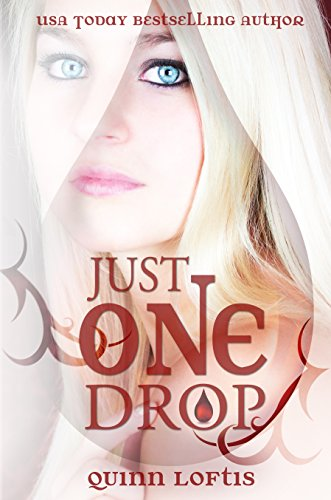 Just One Drop, Book 3 in the Grey Wolves Series (English Edition)