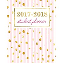 Student Planner: Weekly Academic Organizer: Sweet Rose with Shimmer Gold Flecks (Planners & Organizers for High School, College & University Students)