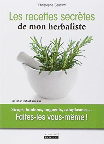 recettes-secrtes-de-mon-herbaliste-sirops-bonbons-onguents-cataplasmes-faites-le-vous-mme