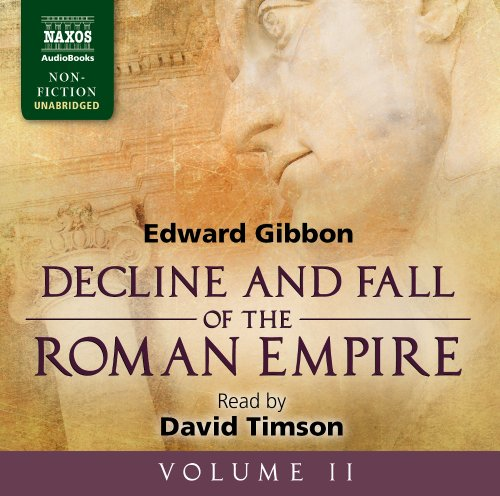 Decline and Fall of the Roman Empire: v. 2 (Naxos Audiobooks Unabridged)