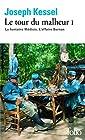 Le tour du malheur, tome 1 - La fontaine Médicis ; L'affaire Bernan