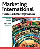 Marketing international - Marchés, cultures et organisations