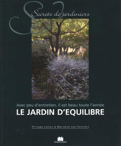 Le Jardin d'Equilibre par Philippe Loison