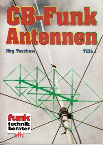 CB-Funk-Antennen. Teil 1 (Cb-funk-teile)