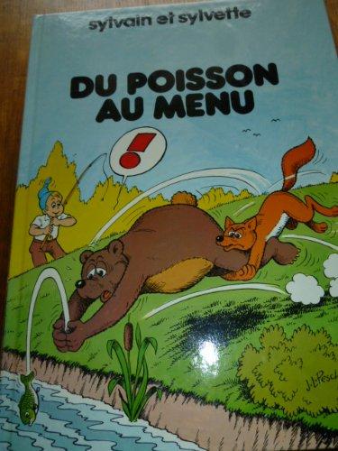 Sylvain et Sylvette tome 9 : Du poisson au menu par Jean-Louis Pesch
