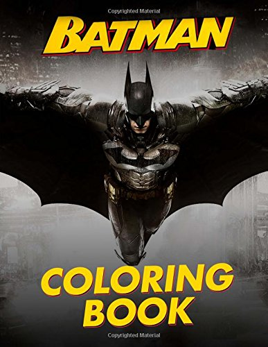 : Great Coloring Pages for Kids and Adults (Batman Coloring Book)