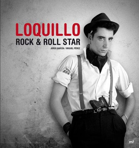 Loquillo. Rock & Roll Star (Memorias Y Biografias)
