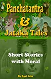 Panchatantra & Jataka Tales: Short Stories with Moral