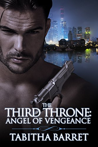 ebook: The Third Throne: Angel of Vengeance (B01C4HAB6O)