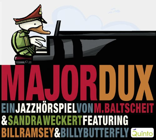Major Dux oder Der Tag, an dem die Musik verboten wurde