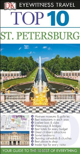 Top 10 St. Petersburg (Dk Eyewitness Top 10 Travel Guides St Petersburg)