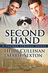 Second Hand: A Tucker Springs Novel by Marie Sexton (2012-08-28)