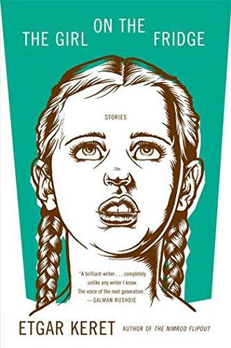 The Girl on the Fridge por Etgar Keret