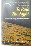 To rule the night; the discovery voyage of astronaut Jim Irwin