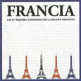 Francia: Las Mejores 15 Canciones de la Musica Francesa
