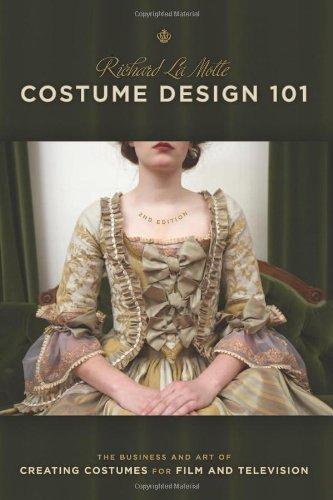 Costume Design 101 - 2nd edition: The Bu...