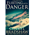 Flirting with Danger (Sloane Monroe)