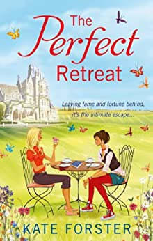 The Perfect Retreat by [Forster, Kate]