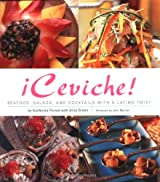 Ceviche: Seafood, Salads, and Cocktails With a Latino Twist