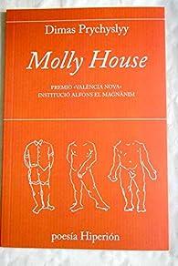 Molly House: Premio «València Nova» Institució Alfons el Magnànim par Dimas Prychyslyy