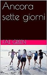 Ancora sette giorni (Larissa Vol. 1) (Italian Edition)