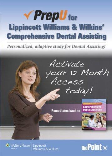 PrepU for Lippincott Williams & Wilkins' Comprehensive Dental Assisting by Lippincott Williams & Wilkins (2012-08-22)