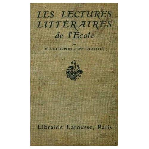 Les lectures littéraires de l'école. cours supérieur. cours complémentaire et e. p. s.