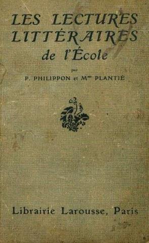 Les lectures littéraires de l'école. cours supérieur. cours complémentaire et e. p. s. par Philippon Paul - Plantie Mme