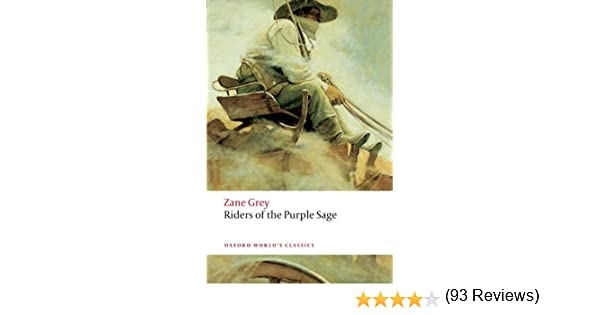 Riders of the purple sage oxford worlds classics ebook zane riders of the purple sage oxford worlds classics ebook zane grey lee clark mitchell amazon kindle store fandeluxe Document
