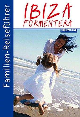 Preisvergleich Produktbild Familien-Reiseführer Ibiza/Formentera