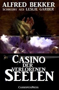 Casino der verlorenen Seelen (Unheimlicher Roman)