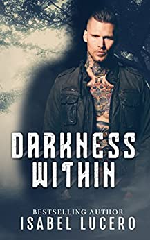 Darkness Within by [Lucero, Isabel]