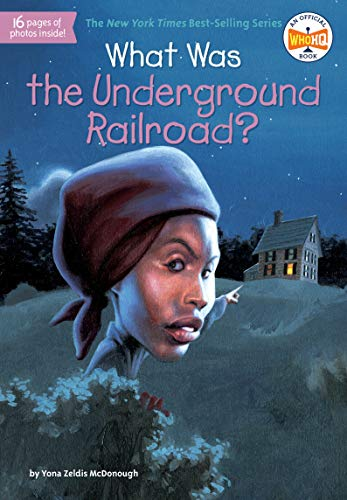 What Was The Underground Railroad? (Who HQ)