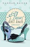 Image de Please don't touch - Bitte nicht anfassen!