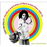 Soul Jazz Records Presents Can You Dig It? The Music And Politics Of Black Action Films 1969-75 [Vol. 2] [VINYL]
