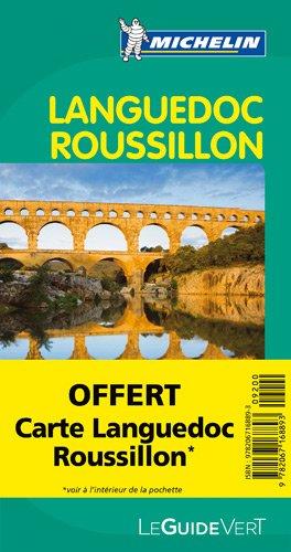 Guide Vert - LANGUEDOC-ROUSSILLON (GUIDES VERTS/GROEN MICHELIN) par Michelin