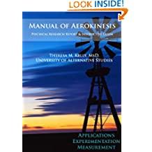 Manual of Aerokinesis: Applications, Experimentation, and Measurement